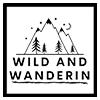 Wild and Wanderin'